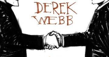 My So-Called Soundtrack: Webbtrospective #4: The Ringing Bell - Derek Webb