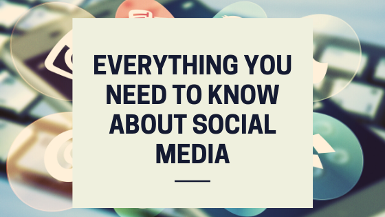 Everything About Social Media